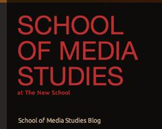 School of Media Studies