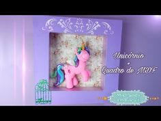 DIY - Unicórnio + Quadro MDF (My little pony) Biscuit - YouTube