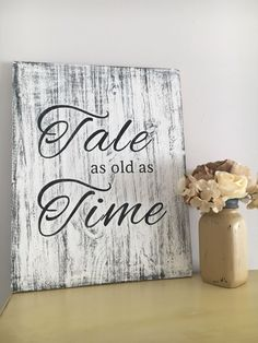 Tale as Old as Time, Disney wedding sign, Disney Sign, wedding gift, vintage sign, entry way decor, shabby chic sign rustic sign wooden sign by FayesAttic11 on Etsy https://www.etsy.com/listing/505738587/tale-as-old-as-time-disney-wedding-sign