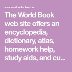 A comprehensive suite of e-learning resources designed for all ages and abilities with articles, videos, educator tools, eBooks, research guides and more. World Book Encyclopedia, Learning Resources, Homework, Curriculum, Study, Education, Website, Books, History