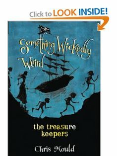 The Treasure Keepers (Something Wickedly Weird) by Chris Mould. Save 15 Off!. $11.89. Publisher: Roaring Brook Press (October 12, 2010). 192 pages. Series - Something Wickedly Weird (Book 6)