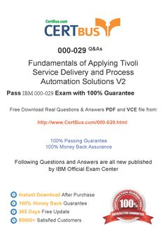 CertBus IBM 000-029 SKU Free PDF&VCE Exam Practice Test Dumps Download - Real Q&As | Real Pass | 100% Guarantee! IBM 000-029 Dumps, IBM 000-029 Exam Questions, IBM 000-029 New Questions, IBM 000-029 PDF, IBM 000-029 VCE, IBM 000-029 braindumps, IBM 000-029 exam dumps, IBM 000-029 exam question, IBM 000-029 pdf dumps, IBM 000-029 Practice Test, IBM 000-029 study guide, IBM 000-029 vce dumps