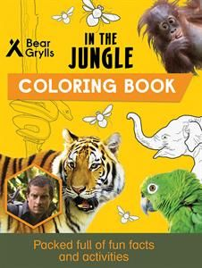 Show Details For In The Jungle Coloring Book Coloring Books Bear Grylls Animal Books