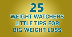 25 Little Tips for Big Weight Loss – Weight Watchers Recipes