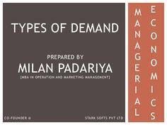 types-of-demand by Milan Padariya via Slideshare