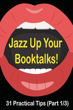 Mrs. ReaderPants: Jazz Up Your Booktalks: 31 Practical Tips (Part 1)