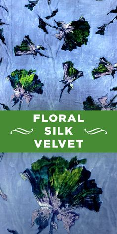 Blue and Green Silk and Rayon Burnout Velvet with Floral Motif
