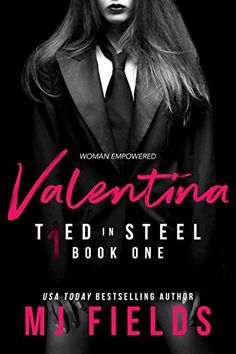 Valentina: Woman Empowered (Tied In Steel Book 1) by MJ F... https://www.amazon.com/dp/B079SY66MW/ref=cm_sw_r_pi_dp_U_x_mToHAbMH7Q7WE