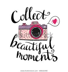 Illustration about Retro photo camera with stylish lettering - Collect beautiful moments. Illustration of cheese, collect, graphic - 72671434 Calligraphy Quotes Doodles, Brush Lettering Quotes, Doodle Quotes, Bullet Journal Quotes, Bullet Journal Ideas Pages, Cute Quotes, Words Quotes, Sayings, Camera Drawing