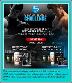 P90X and P90X2 are on their lowest price ever for the month of March! Don't worry you won't be alone.   P90X2: http://santofitlife.com/challenge-packs-2/p90x2-challenge-pack/  P90X: http://santofitlife.com/challenge-packs-2/p90x-challenge-pack/