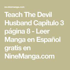 Teach The Devil Husband Capítulo 3 página 8 - Leer Manga en Español gratis en NineManga.com