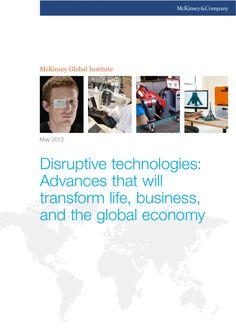 mc-kinsey-global-institute-disruptive technologies full report may 2013 by Nicolas Bariteau via Slideshare