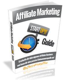 Affiliate Marketing Start-Up Guide -