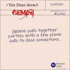 Gemini 11730: Visit The Daily Astro for more facts about Gemini.