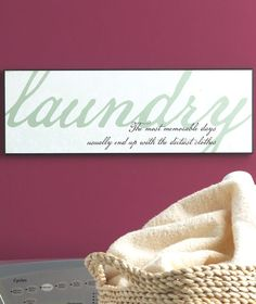 Laundry room sign--the most memorable days usually end with the dirtiest clothes Laundry Room Signs, Laundry In Bathroom, Laundry Rooms, Inspirational Signs, Cricut Vinyl, Home Signs, Vinyl Projects, Room Organization, Wooden Signs
