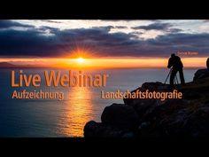 Webinar Aufzeichnung Landschaftsfotografie mit Gereon Roemer - YouTube