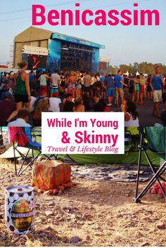 Benicassim festival in Valencia, Spain is the ultimate European Music festival - you have to put it on your Bucket List! Details about camping, the party vibe and the beach on While I'm Young and Skinny!