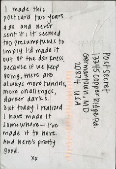 I made it (so will you) PostSecret