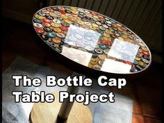 Beer Bottle Cap Table Tutorial Using Bottle Caps and Epoxy Resin - YouTube
