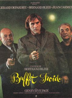 BUFFET FROID by Bertrand Blier.