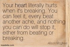 Quotation-Alison-Mcghee-heart-pain-Meetville-Quotes-103387.jpg (403×275)