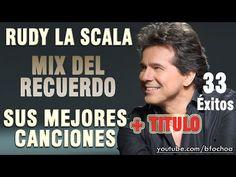 Rudy La Scala Mix baladas del recuerdo temas completos