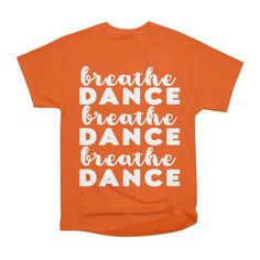 Do you like dancing? This T-Shirt is yours! Just breathe and DANCE!! With DISCOUNT 12 euro and go to the PARTY! #discount,#dance,#dancing,#breathe,#art,#t-shirts,#sugark,#threadless,#moveyourbody