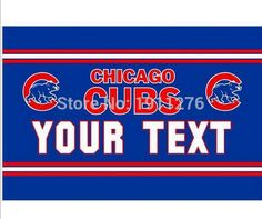 3X5FT MLB NEW Chicago Cubs flag YOUR TEXT banner metal Grommets http://www.annaflag.com/3x5ft-mlb-new-chicago-cubs-flag-your-text-banner-metal-grommets-p-9904.html