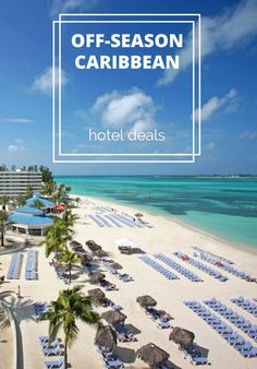 Off-season travel deals are heating up at high-end resorts across the Caribbean. Here, our top picks for luxe getaways in the sunshine at a price your wallet will love.
