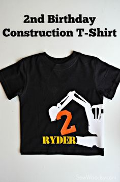 Birthday Construction T-Shirt - Sew Woodsy 2nd Birthday Boys, 2nd Birthday Parties, Birthday Shirts, Birthday Ideas, Birthday Cake, Construction Birthday Shirt, Construction For Kids, Its A Girl Banner, Boy Onesie