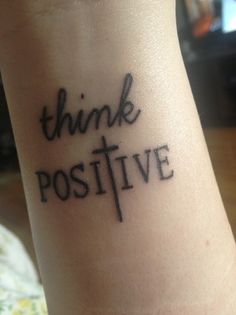 Think Positive Tattoo on Arm, Wrist Tattoo for Girls – The Unique DIY short tattoos quotes which makes your home more personality. Collect all DIY short tattoos quotes ideas on wrist tattoo for girls, arm tattoo quotes to Personalize yourselves. Girly Tattoos, Small Tattoos, Tatoos, Ink Tattoos, 27 Tattoo, Get A Tattoo, Tattoo Quotes, Wrist Tattoo, Colar Bone Tattoo