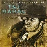 The Hidden Treasures of Taj Mahal 1969-1973 [CD], 682294