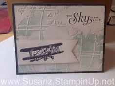 Quick and easy card. World Traveler embossing folder with Soft Sky ink pad direct to folder and 2016 SAB stamp set Sky is the Limit.