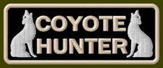 """COYOTE HUNTER EMBROIDERED PATCH ~3-3/4"""" x 1-1/2"""" PELT SKIN HIDE ANIMAL AUFNÄHER #Unbranded"""