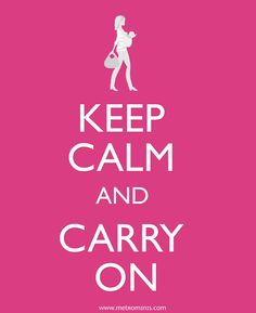 @Metrominis Clever take on the famous WWII poster: keep calm and CARRY on!