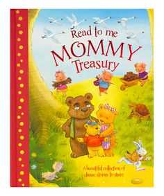 Love this Read to Me Mommy Treasury Hardcover by Parragon on #zulily! #zulilyfinds