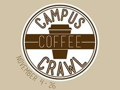 Social media coffee crawl - We held a contest on Twitter at the end of the fall 2013 semester to raise awareness and sales at our coffee shop locations. The contest was called Campus Coffee Crawl. Followers had from Nov. 4th through the 26th to visit four of our on-campus coffee shops.