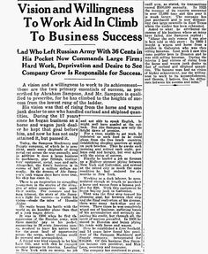 Vision and Willingness to Work Aid in Climb to Business Success; Article Type: News/Opinion Paper: Houston Post, published as Houston Post-Dispatch; Date: 10-29-1926; Page: 5; Location: Houston, Texas