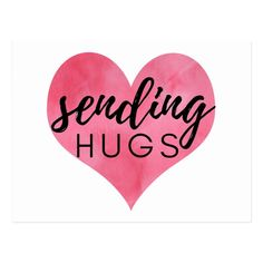 Hugs And Kisses Quotes, Hug Quotes, Kissing Quotes, Peace Quotes, Sending You A Hug, Virtual Hug, Inspirational Quotes About Success, Watercolor Heart, Love You All