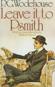 Leave it to Psmith- this is the same cover as my first copy, so in my mind, this IS what Smith looks like.