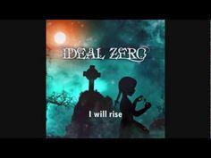 Ideal Zero - I Will Rise