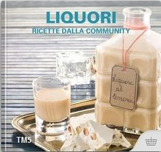 Liquori – Ricette dalla community