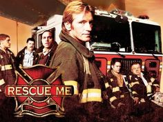 Rescue Me.... Loved this show!