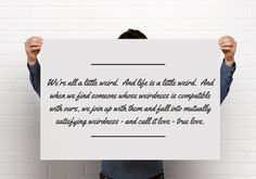 24x36 Poster Printable, We're All A Little Weird, Robert Fulghum, True Love, Quote, Minimalist, PDF Digital Download, Grey/Gray & Black by BrightAndBonny on Etsy