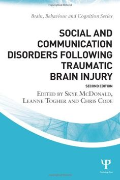 Social and Communication Disorders Following Traumatic Brain Injury (Brain, Behaviour and Cognition) by Skye McDonald http://www.amazon.com/dp/1848721358/ref=cm_sw_r_pi_dp_r9p5tb1706MMY