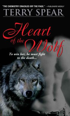 Heart of the Wolf: To win her, he must fight to the death... - Kindle edition by Terry Spear. Paranormal Romance Kindle eBooks @ Amazon.com.