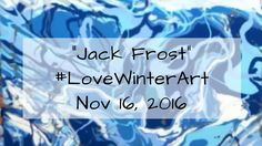 """Jack Frost"" Fluid Acrylic Pour x canvas Virtual Art, Fluid Acrylics, Winter Art, Acrylic Pouring, Jack Frost, Creative Art, Love, Canvas, Youtube"