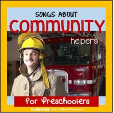 This is a collection of children's songs and rhymes about Community Helpers, for preschool and Kindergarten teachers, childcare providers and parents.
