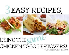 3 easy, 10-minute recipes using the SAME leftovers! Includes recipe printable, from FunCheapOrFree.com