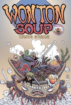 Oni Collecting Both Volumes Of James Stokoe's 'Wonton Soup' In July In New Trade Paperback